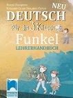 Funkel Neu: Книга за учителя по немски език за 3. клас - Искра Лазарова, Клаудия Сузан Бендикс-Гулев -