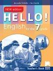Hello!: Книга за учителя по английски език за 7. клас - New Edition - помагало