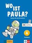 Wo ist Paula? - ниво 4 (A1.2): Учебник по немски език -