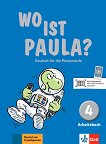 Wo ist Paula? - ниво 4 (A1.2): Учебна тетрадка по немски език + аудиоматериали -