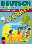 FUNKEL: учебна тетрадка по немски език за 4. клас - Искра Лазарова, Клаудия Бендикс -
