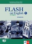 Flash on English for Bulgaria - ниво B1: Учебна тетрадка за 10. клас по английски език + CD - Luke Prodromou, Catrin E. Morris, Nikolina Tsvetkova, Maria Genova -