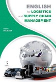 English for Logistics and Supply Chain Management - Galina Velikova - учебник