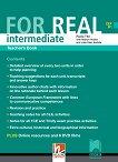 For Real - ниво B1: Книга за учителя по английски език за 9. и 10. клас - Paola Tite, Martyn Hobbs, Julia Starr Keddle -