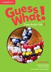 Guess What! - ниво 3: 3 CD с аудиоматериали по английски език - Susannah Reed, Kay Bentley -