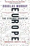 The Strange Death of Europe -