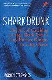 Shark Drunk - Morten Stroksnes -