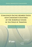 Challenges Facing Member States and Candidate Countries of the European Union in the Field of Taxation -