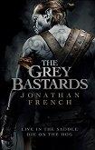 The Grey Bastards - Jonathan French -