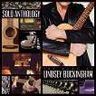 Lindsey Buckingham - Solo Anthology: The best of Lindsey Buckingham -