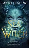 Sea Witch - Sarah Henning -