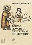 South Slavonic Apocryphal Collections - Anissava Miltenova -