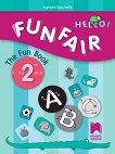 Hello! Funfair - Занимателна тетрадка по английски език за 2. клас - New Edition - Аделина Кръстева - книга