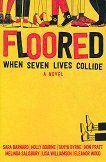Floored - Sara Barnard, Holly Bourne, Tanya Byrne, Non Pratt Melinda Salisbury, Lisa Williamson, Eleanor Wood -