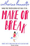 Make or Break - Catherine Bennetto -