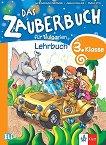 Das Zauberbuch fur Bulgarien: Учебник по немски език за 3. клас - Mariagrazia Bertarini, Amalia Hallier, Paolo Iotti -