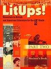 LitUps! for 12. Grade: Student's book - part 2 : Учебник по английска и американска литература за 12. клас - част 2 - Мадлен Данова -