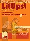 LitUps! for 12. Grade: Teacher's book - part 2 : Книга за учителя  по английска и американска литература за 12. клас - част 2 - Мадлен Данова -