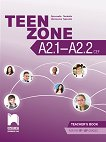 Teen Zone - ниво A2.1 - A2.2: Книга за учителя по английски език за 9. и 10. клас - Десислава Петкова, Цветелена Таралова - книга за учителя