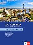 Tu mismo para Bulgaria - ниво B1: Учебна тетрадка по испански език за 9. клас + CD  - част 1 - учебна тетрадка