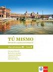 Tu mismo para Bulgaria - ниво B1: Учебник по испански език за 9. клас - част 2 - учебна тетрадка