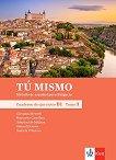 Tu mismo para Bulgaria - ниво B1: Учебна тетрадка по испански език за 10. клас + CD - учебна тетрадка