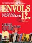 Envols: Книга за учителя по френски език и литература за 12. клас -