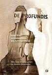 De profundis, или при основанията на литературата - Яница Радева, Кристина Йорданова, Мария Огойска, Албена Раленкова -