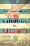 The Tattooist of Auschwitz - Heather Morris -