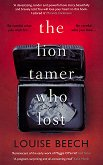 The Lion Tamer Who Lost - Louise Beech -