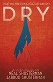 Dry - Neal Shusterman, Jarrod Shusterman -