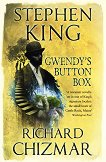 Gwendy's Button Box - Stephen King, Richard Chizmar -