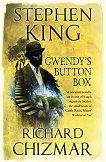 Gwendy's Button Box - Stephen King, Richard Chizmar -