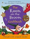 The Room on the Broom. Cookbook - Julia Donaldson -