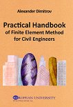 Practical Handbook of Finite Element Method for Civil Engineers - Alexander Dimitrov -