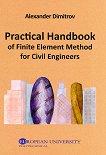 Practical Handbook of Finite Element Method for Civil Engineers - Alexander Dimitrov -