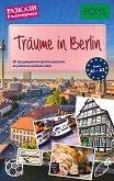 Traume in Berlin - ниво А1 - А2 : Разкази в илюстрации - Ан Натали Шмит, Ян Зурмант -