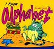 Bread and Butter: I Know alphabet (Lower Case) -