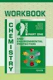 Chemistry and Environmental Protection Workbook for 9. Grade Учебна тетрадка по химия и опазване на околната среда за 9. клас - учебник