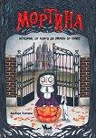 Мортина. История, от която да умреш от смях - Барбара Кантини - книга