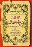 Erzahlungen von beruhmten Schriftstellern: Stefan Zweig - Zweisprachige Erzahlungen - Stefan Zweig -