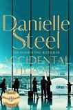 Accidental Heroes - Danielle Steel -