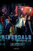 Riverdale - книга 1: Предишният ден - Микол Остоу -