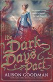 The Dark Days - book 2: The Dark Days Pact - Alison Goodman -
