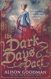 The Dark Days - book 2: The Dark Days Pact -