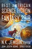 The Best American Science Fiction and Fantasy 2018 -