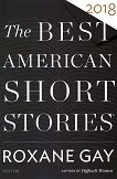 The Best American Short Stories 2018 -