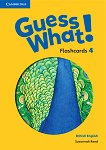 Guess What! - ниво 4: Флашкарти по английски език - Susannah Reed -