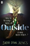 Outside -