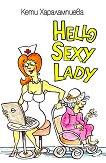 Hello Sexy Lady -